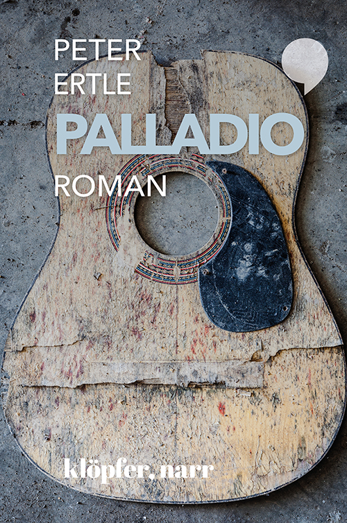 Peter Ertle: Palladio. A Day In The Life After The Goldrush. Roman